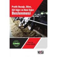 Pratik Buzağı, Düve, Süt Sığırı ve Besi Sığırı Beslemesi