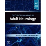 Decision-Making in Adult Neurology