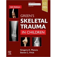 Green's Skeletal Trauma in Children, 6th Edition