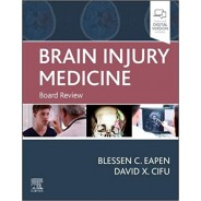 Brain Injury Medicine Board Review
