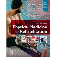 Braddom's Physical Medicine and Rehabilitation, 6th Edition
