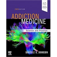 Addiction Medicine: Science and Practice 2nd Edition