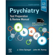 Psychiatry Test Preparation and Review Manual, 4th Edition