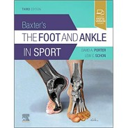Baxter's The Foot And Ankle In Sport, 3rd Edition