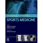 Complications in Orthopaedics: Sports Medicine