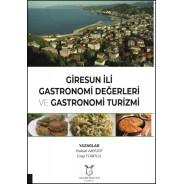 Giresun İli Gastronomi Değerleri ve Gastronomi Turizmi