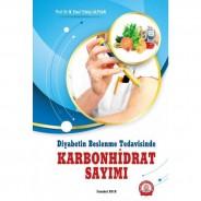Diyabetin Beslenme Tedavisinde Karbonhidrat Sayımı