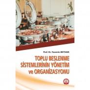Toplu Beslenme Sistemlerinin Yönetim ve Organizasyonu