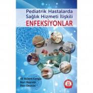 Pediatrik Hastalarda Sağlık Hizmeti İlişkili Enfeksiyonlar