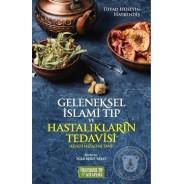 Geleneksel İslami Tıp ve Hastalıkların Tedavisi