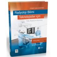 Teknologlar için Radyoloji Bilimi: Fizik, Biyoloji, ve Korunma