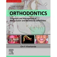 Orthodontics: Diagnosis of & Management of Malocclusion & Dentofacial Deformities