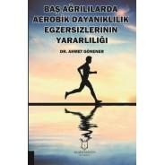 Baş Ağrılılarda Aerobik Dayanıklılık Egzersizlerinin Yararlılığı