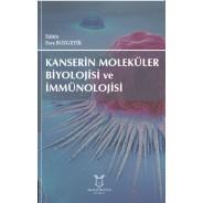 Kanserin Moleküler Biyolojisi ve İmmünolojisi