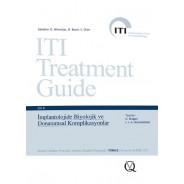 İmplantolojide Biyolojik ve Donanımsal Komplikasyonlar ITI Treatment Guide - Cilt 8