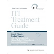 ITI Treatment Guide VOL 10 - Estetik Bölgede İmplant Tedavisi