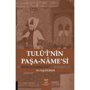 Tulû'î'nin Paşa-Nâme'si