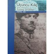 Üçüncü Kılıç - İzmir'in Kurtuluşu ve Yüzbaşı Şeraffettin