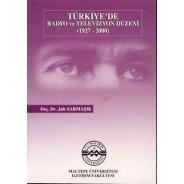Türkiye'de Radyo ve Televizyon Düzeni