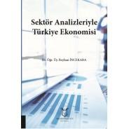 Sektör Analizleriyle Türkiye Ekonomisi