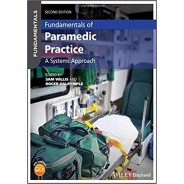 Fundamentals of Paramedic Practice: A Systems Approach,