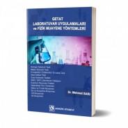 Getat Laboratuvar Uygulamaları ve Fizik Muayene Yöntemler