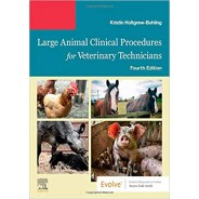 Large Animal Clinical Procedures for Veterinary Technicians, 4th Edition