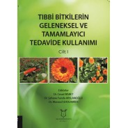 Tıbbi Bitkilerin Geleneksel ve Tamamlayıcı Tedavide Kullanımı Cilt - 1