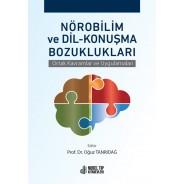 Nörobilim ve Dil-Konuşma Bozuklukları: Ortak Kavramlar ve Uygulamaları