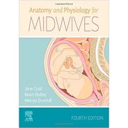 Anatomy and Physiology for Midwives, 4th Edition