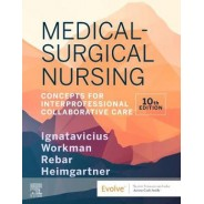Medical-Surgical Nursing Concepts for Interprofessional Collaborative Care, 2-Volume Set 10th Edition