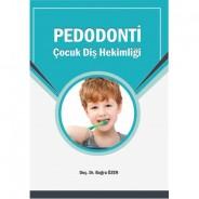 PEDODONTİ - Çocuk Diş Hekimliği / ÖZEN ( 2020 )