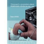 Ultrasonografi ve nörostimülatör eşliğinde PERİFERİK SİNİR BLOKLARI