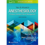 Yao & Artusio's Anesthesiology: Problem-Oriented Patient Management 9th Edition