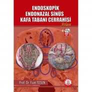 Endoskopik Endonazal Sinüs Kafa Tabanı Cerrahisi Atlası