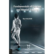 Fundamentals of Fencing and Mental Training