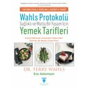 Wahls Protokolü: Sağlıklı ve Mutlu Bir Yaşam için Yemek Tarifleri