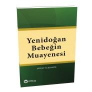 Yenidoğan Bebeğin Muayenesi