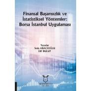 Finansal Başarısızlık ve İstatistiksel Yöntemler: Borsa İstanbul Uygulaması