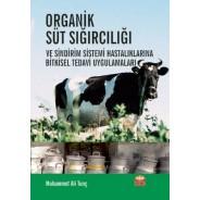 Organik Süt Sığırcılığı ve Sindirim Sistemi Hastalıklarına Bitkisel Tedavi Uygulamaları