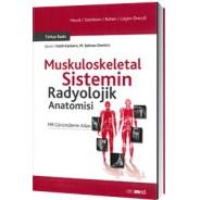 Muskuloskeletal Sistemin Radyolojik Anatomisi MR Görüntüleme Atlası