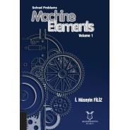 Solved Problems Machine Elements Volume 1