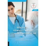 Psikiyatri Hemşireliğinde Güncel Yaklaşımlar ( AYBAK 2020 Eylül )