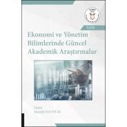 Ekonomi ve Yönetim Bilimlerinde Güncel Akademik Araştırmalar ( AYBAK 2020 Eylül )