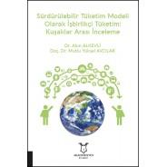 Sürdürülebilir Tüketim Modeli Olarak İşbirlikçi Tüketim: Kuşaklar Arası İnceleme