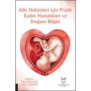 Aile Hekimleri için Pratik Kadın Hastalıkları ve Doğum Bilgisi