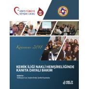 Kemik İliği Nakli Hemşireliğinde Kanıta Dayalı Bakım - Konsensus 2018