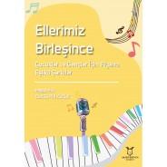 Ellerimiz Birleşince Çocuklar ve Gençler İçin Piyano Eşlikli Şarkılar