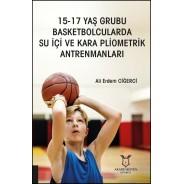 15-17 Yaş Grubu Basketbolcularda Su İçi ve Kara Pliometrik Antrenmanları