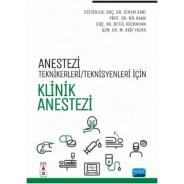 Anestezi Tekniker/Teknisyenleri İçin KLİNİK ANESTEZİ